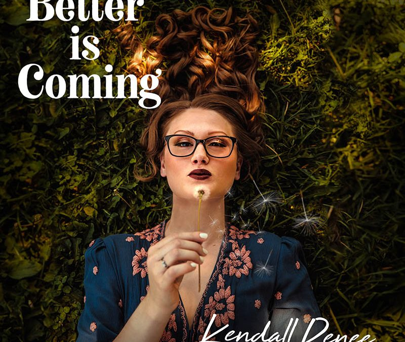 Better is Coming Project Release